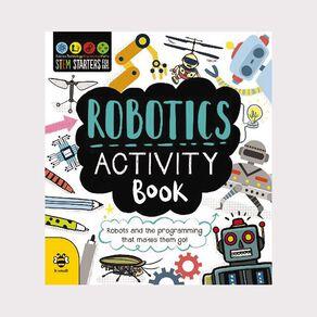 Stem Starters for Kids: Robotics Activity Book