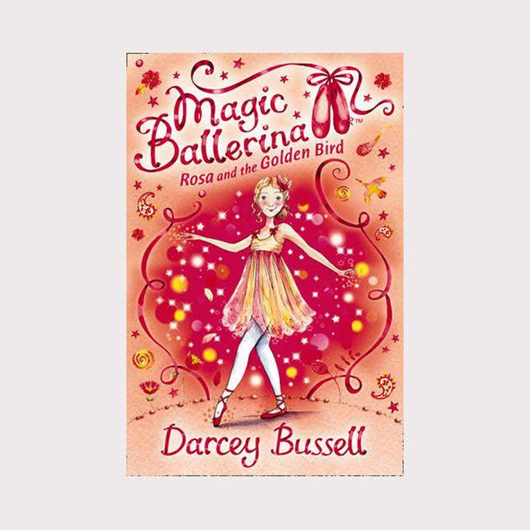 Magic Ballerina #8 Rosa & the Golden Bird by Darcey Bussell, , hi-res
