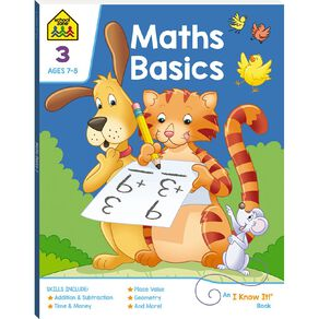 Maths Basics 3 I Know It Book (7-9yrs) by School Zone