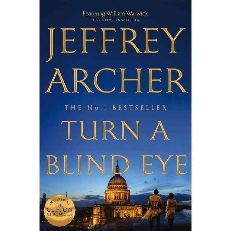 Turn a Blind Eye by Jeffrey Archer, , hi-res
