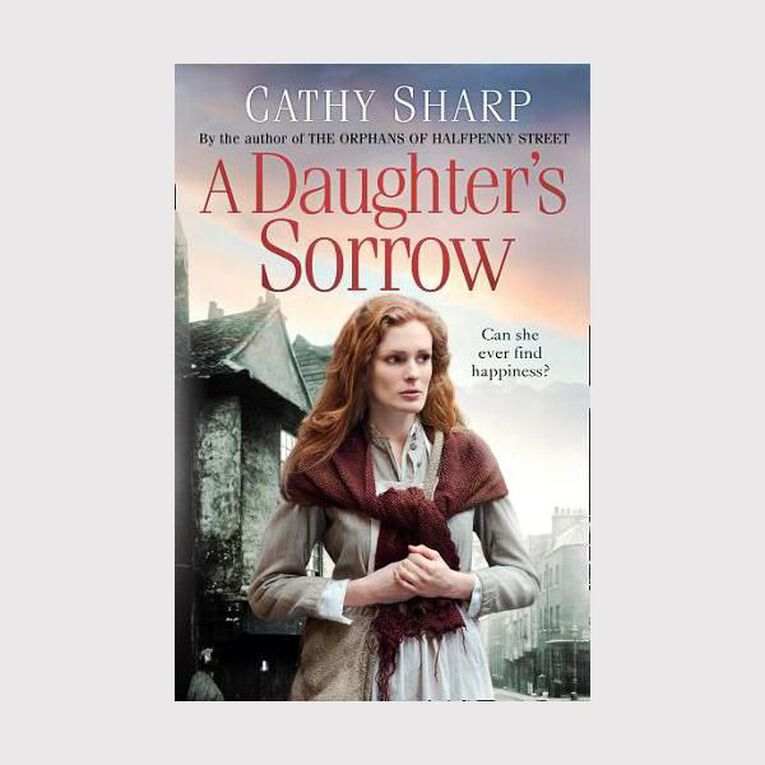 East End Daughters #1 A Daughter's Sorrow by Cathy Sharp, , hi-res image number null