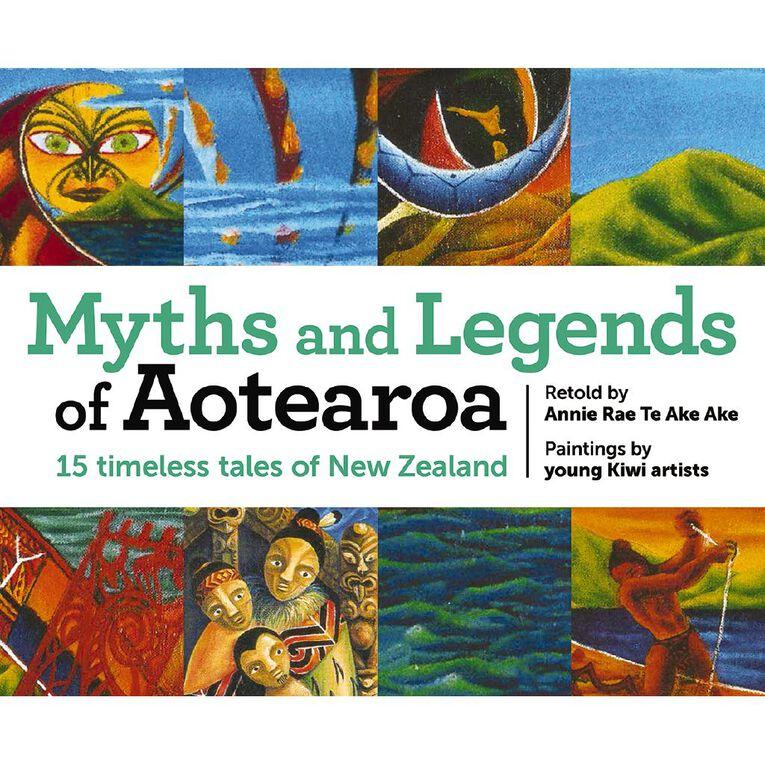 Myths & Legends of Aotearoa by Annie Te Ake Ake, , hi-res
