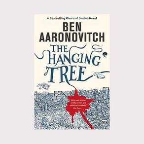 Rivers of London #6 Hanging Tree by Ben Aaronovitch