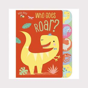 Busy Bees - Who Goes Roar N/A