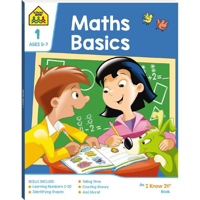 Maths Basics 1 I Know It Book (5-7yrs) by School Zone, , hi-res