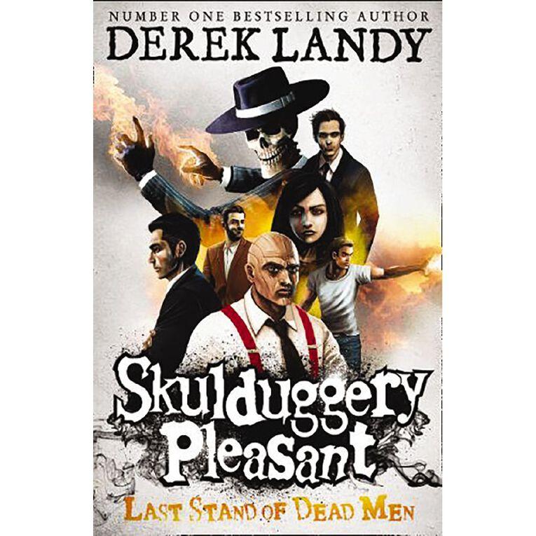 Skulduggery Pleasant #8 Last Stand Of Dead Men by Derek Landy, , hi-res