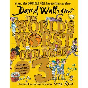 The World's Worst Children #3 by David Walliams