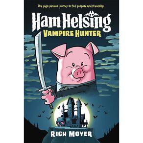 Ham Helsing #1 Vampire Hunter by Rich Moyer