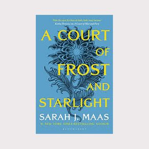 Thorns & Roses #4 A Court of Frost and Starlight by Sarah J Maas