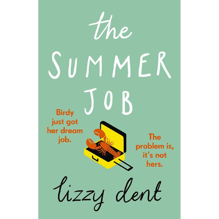 The Summer Job by Lizzy Dent N/A, , hi-res