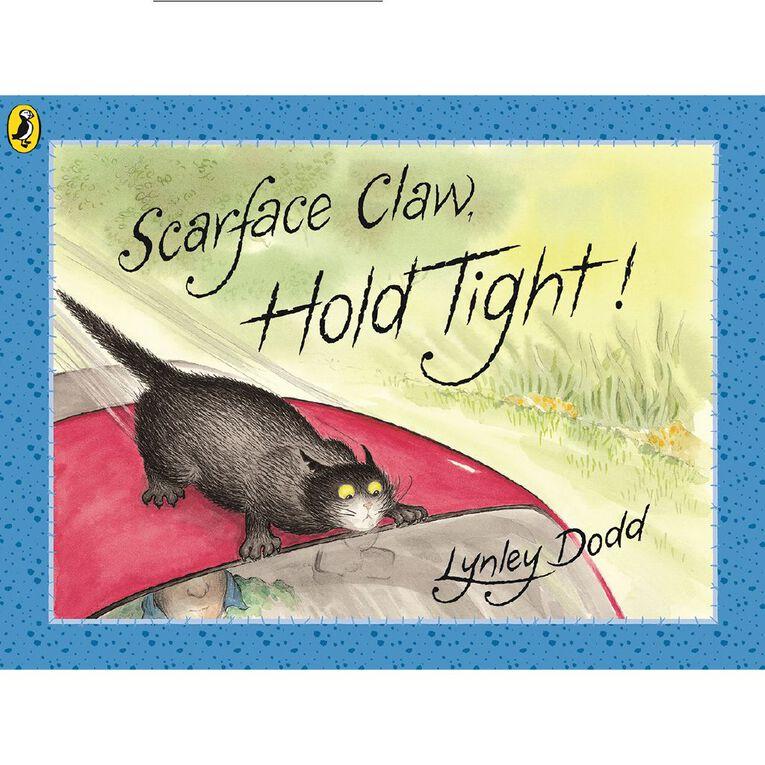 Scarface Claw Hold Tight! by Lynley Dodd N/A, , hi-res