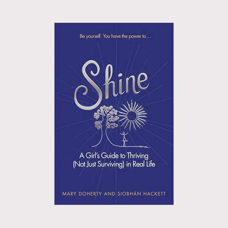 Shine: A Girl's Guide to Thriving (Not Just Surviving) in Real Life, , hi-res