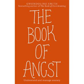 The Book of Angst by Gwendoline Smith