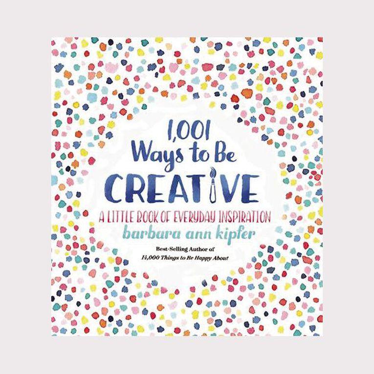 1001 Ways to be Creative by Barbara Ann Kipfer, , hi-res