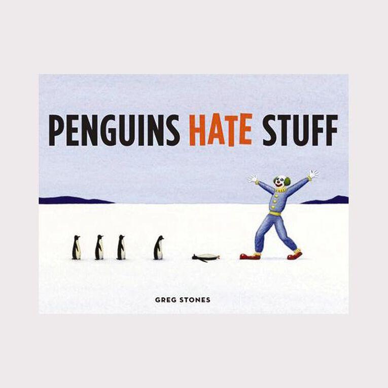 Penguins Hate Stuff by Greg Stones, , hi-res