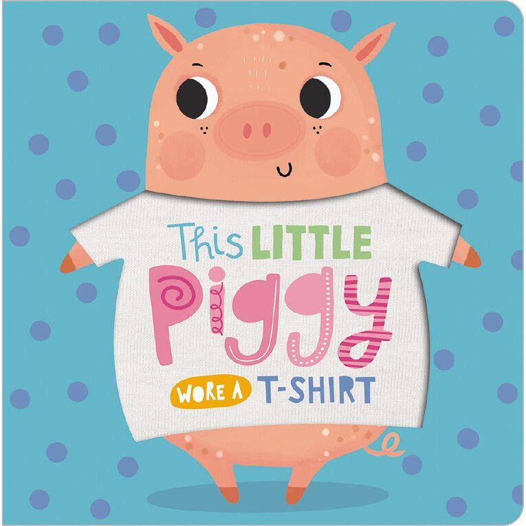 This Little Piggy wore A T-Shirt, , hi-res