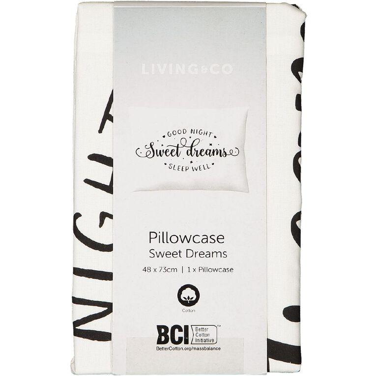 Living & Co Pillowcase Cotton 180 Thread Count Sweet Dreams Black/White, , hi-res