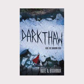 Winterkill #2 Darkthaw by Kate A Boorman