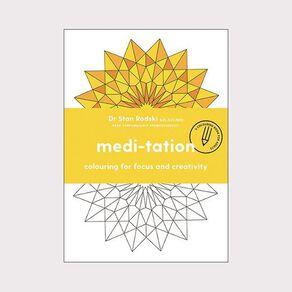Medi-Tation by Dr Stan Rodski