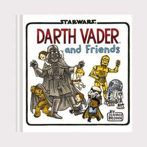 Star Wars: Darth Vader & Friends by Jeffrey Brown N/A