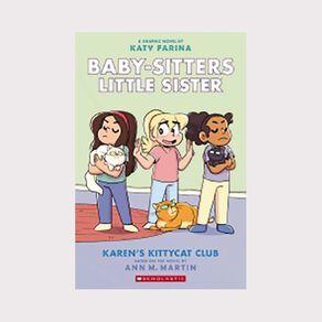 Baby-Sitters Little Sister Graphix #4 Karen's Kittycat by Anne M Martin