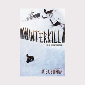 Winterkill #1 by Kate A Boorman