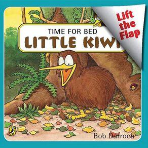 Time for Bed Little Kiwi by Bob Darroch