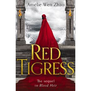 Red Tigress by Amelie Wen Zhao