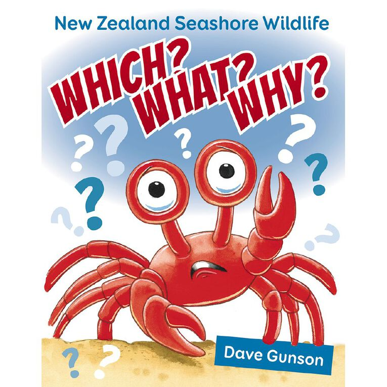 Which? What? Why? New Zealand Seashore Wildlife by Dave Gunson, , hi-res