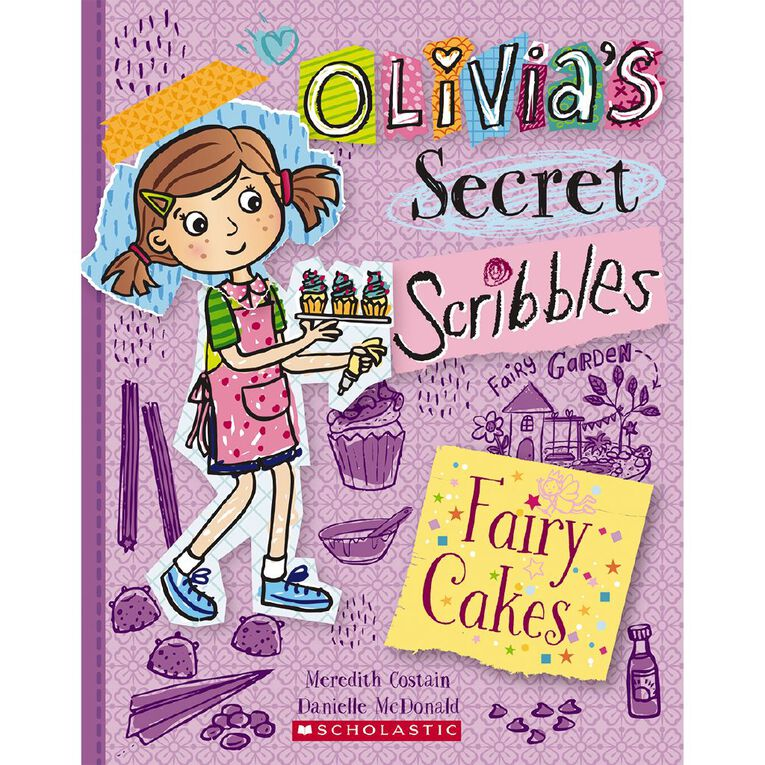 Olivia's Secret Scribbles #10 Fairy Cakes by Meredith Costain, , hi-res