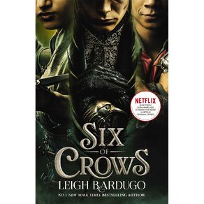 Six of Crows #1 Netflix Tie-In by Leigh Bardugo