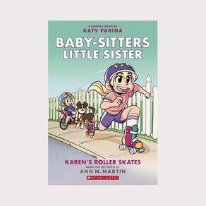 Baby-Sitters Little Sister Graphix #2 Karen's Roller Skates