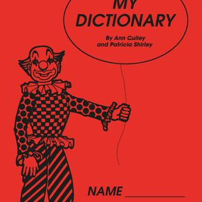 My Dictionary by Anne Culley & Patricia Shirley