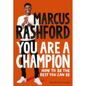 You Are a Champion by Marcus Rashford MBE