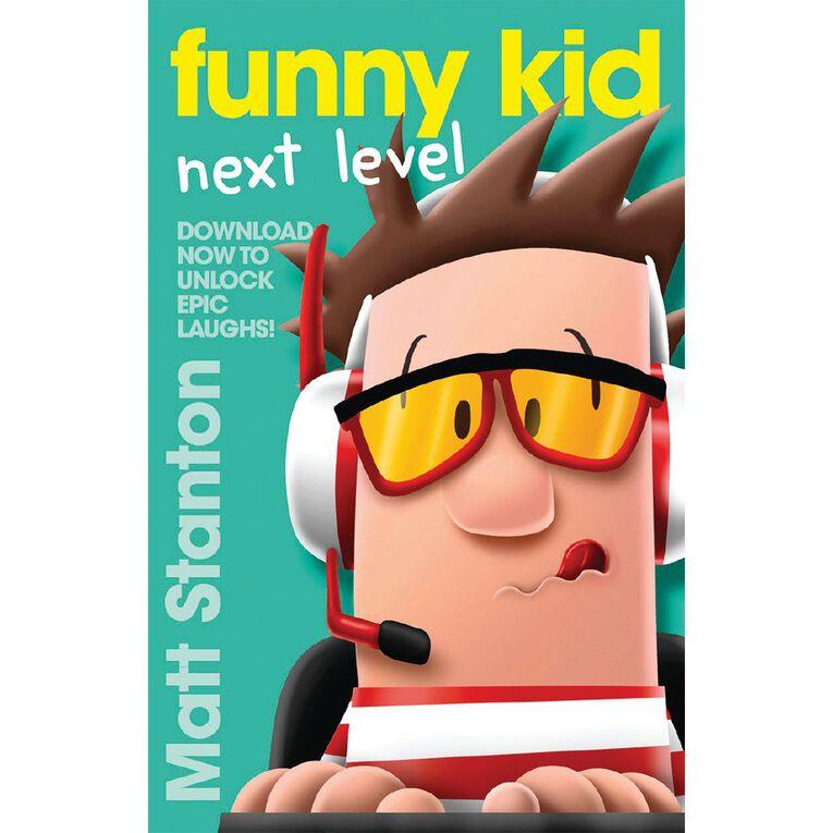 Funny Kid: Next Level by Matt Stanton, , hi-res