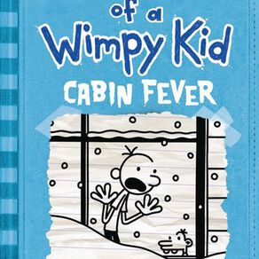 Diary Of A Wimpy Kid #6 Cabin Fever by Jeff Kinney N/A