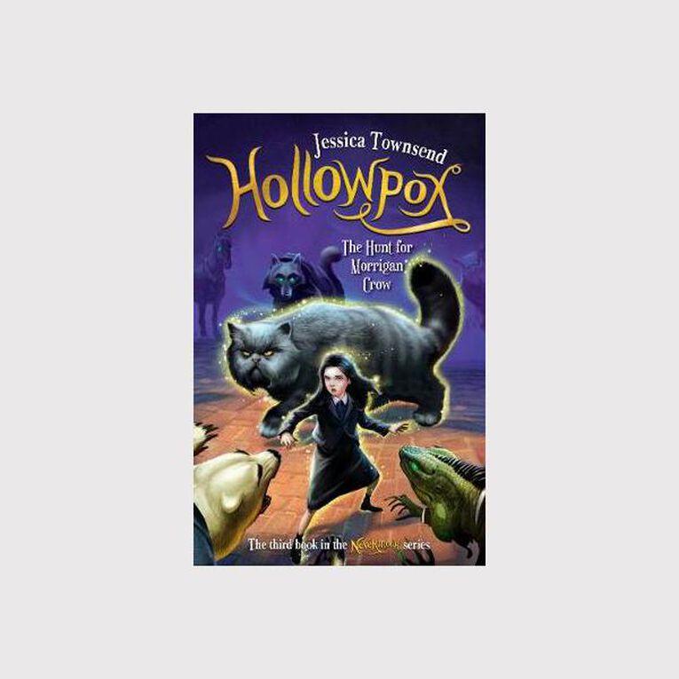 Morrigan Crow #3 Hollowpox by Jessica Townsend N/A, , hi-res