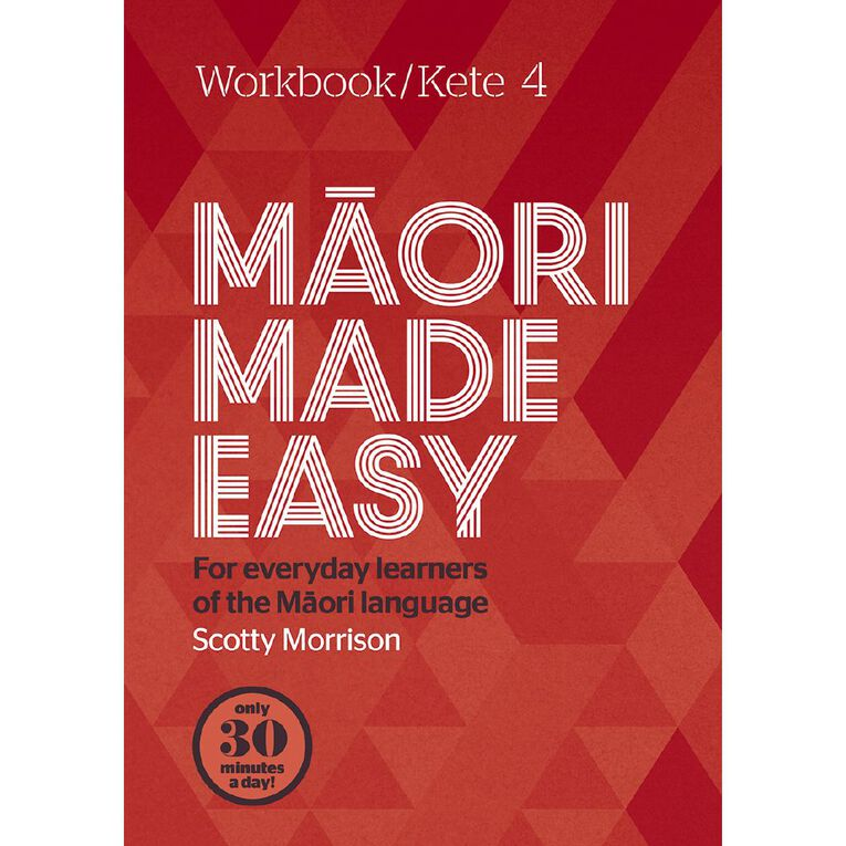 Maori Made Easy Workbook 4/ Kete 4 by Scotty Morrison, , hi-res