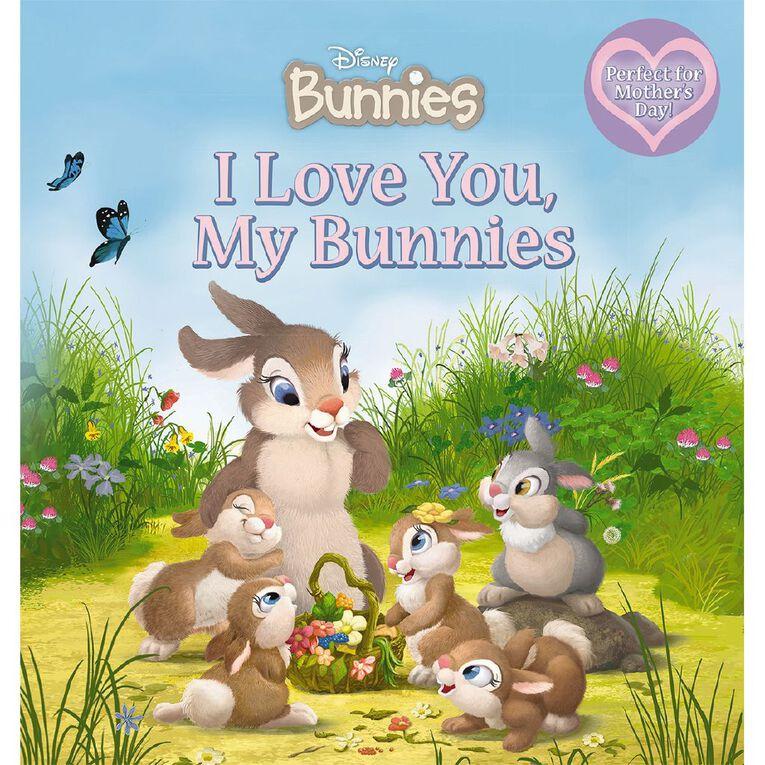 Disney Bunnies: I Love You My Bunnies, , hi-res