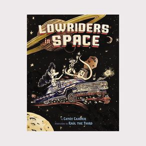 Lowriders #1 In Space by Cathy Camper
