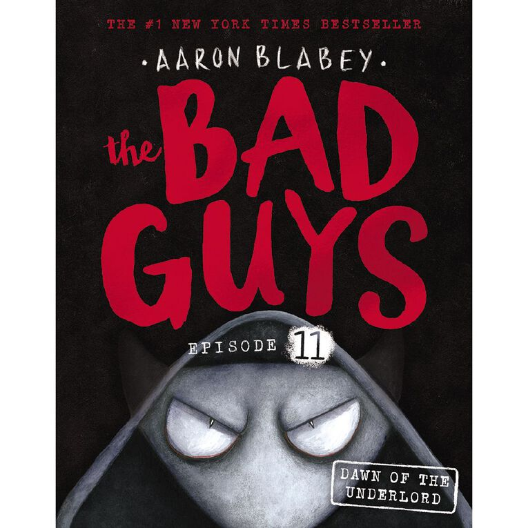 Bad Guys #11 Dawn of the Underlord by Aaron Blabey, , hi-res