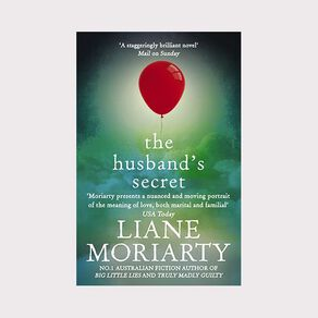 The Husbands Secret by Liane Moriarty N/A
