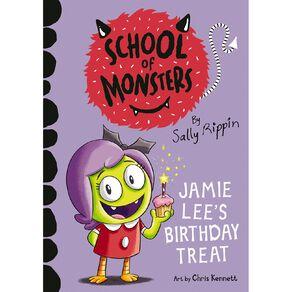 School of Monsters #1 Jamie Lee's Birthday Treat by Sally Rippin