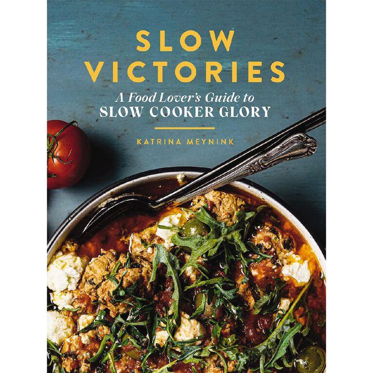 Slow Victories by Katrina Meynink, , hi-res