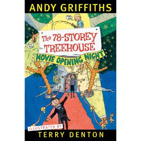 The 78 Storey Treehouse by Andy Griffiths & Terry Denton