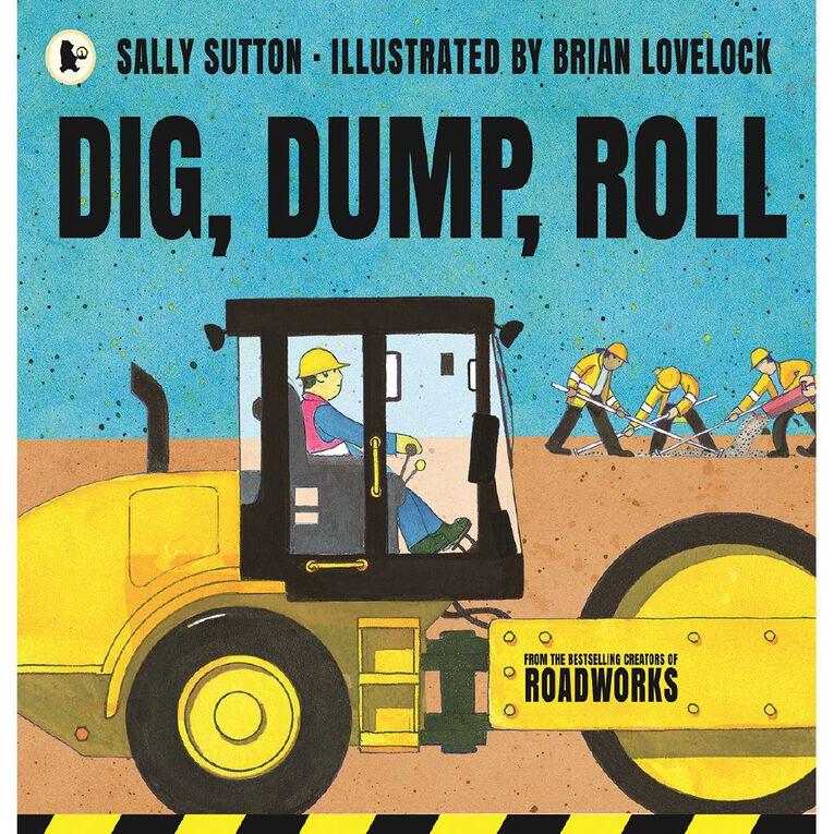 Dig Dump Roll by Sally Sutton N/A, , hi-res