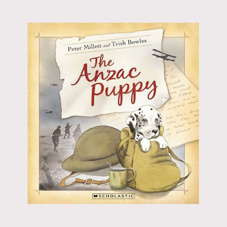 The Anzac Puppy by Peter Millett and Trish Bowles, , hi-res