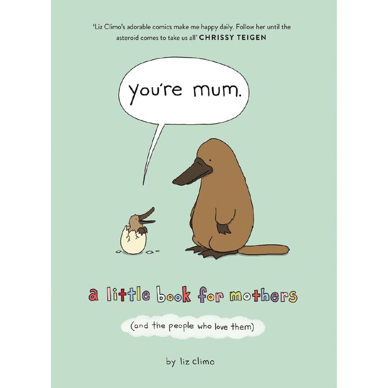 You're Mum by Liz Climo, , hi-res