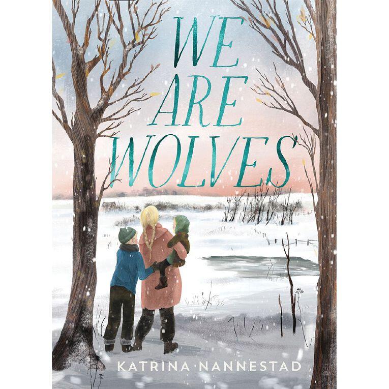 We Are Wolves by Katrina Nannestad, , hi-res