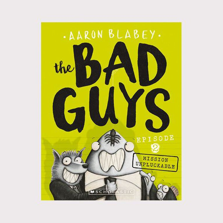 Bad Guys #2 Mission Unpluckable by Aaron Blabey, , hi-res